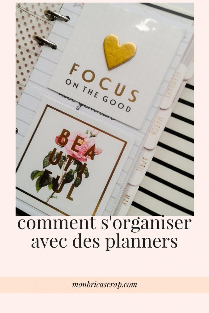 comment s 39 organiser avec des planners mon bric scrap. Black Bedroom Furniture Sets. Home Design Ideas