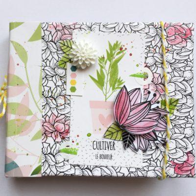 Mini album «cultiver le bonheur» pour Sokai feria du scrap