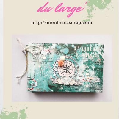 """Tutoriel mini album """"L'air du large"""""""