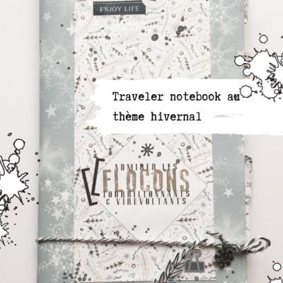 Traveler notebook : admirer les flocons